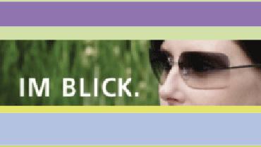 "Magazin ""Im Blick"""