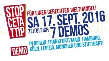 Großdemo gegen TTIP und CETA am 17. September
