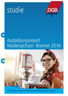 DGB-Ausbildungsreport Niedersachsen 2016