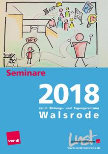 Bildungsprogramm 2018 des ver.di Bildungs- und Tagungszentrum Walsrode