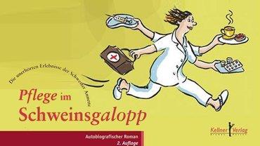 Buch Cover Pflege im Schweinsgalopp
