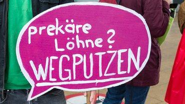 "Sprechblase: ""Prekäre Löhne? Wegputzen"""