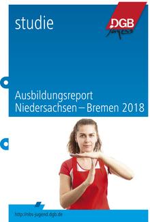 DGB-Ausbildungsreport Niedersachsen-Bremen 2018