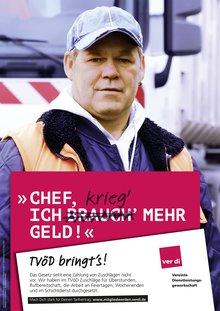 """Plakat TVÖD mit Arbeiter, """"Chef, ich brauch' (krieg') mehr Geld!"""""""