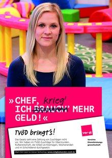 """Plakat TVÖD Erzieherin, """"Chef, ich brauch' (krieg') mehr Geld!"""""""