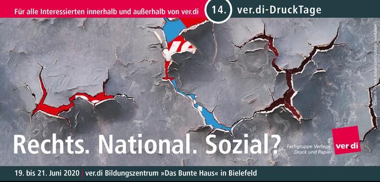 ver.di-DruckTage 2020: Rechts. National. Sozial?