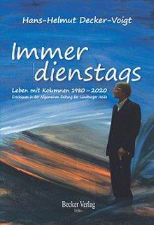 Hans-Helmut Decker-Voigt - 40 Jahre Kolumnist