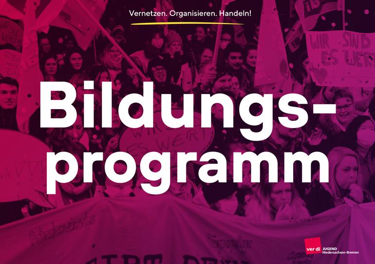 Jugendbildungsprogramm 2021 der ver.di Jugend Niedersachsen-Bremen