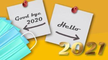Good bye 2020 Hello 2021