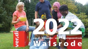 Bildungsprogramm 2022 des ver.di Bildungs- und Tagungszentrum Walsrode